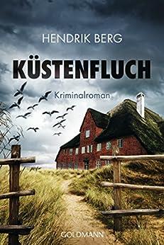 Küstenfluch: Ein Fall für Theo Krumme 3 - Ein Nordsee-Krimi von [Berg, Hendrik]