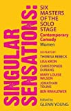 Singular Sensations: Six Masters of the Solo Stage: Contemporary Comedy - Women