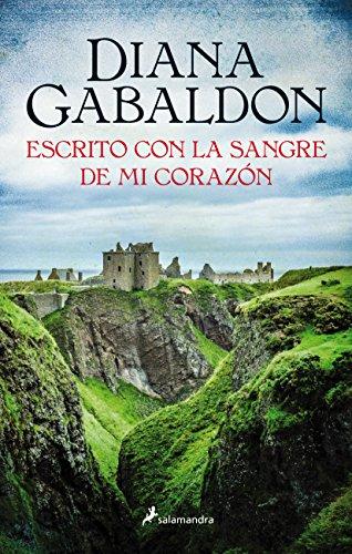 Escrito con la sangre de mi corazón (Saga Outlander 8) (Spanish Edition)