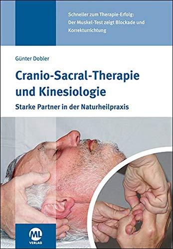 Cranio-Sacral-Therapie und Kinesiologie: Starke Partner in der Naturheilpraxis