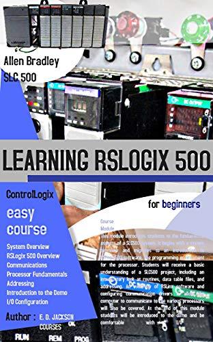 Rockwell-allen Bradley (LEARNING RSLOGIX 500 FOR BEGINNERS (English Edition))
