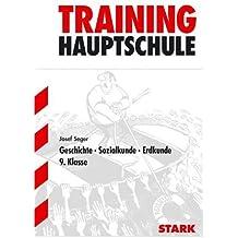 Hauptschule-Training GSE - Geschichte, Sozialkunde, Erdkunde 9. Klasse: Grundwissen