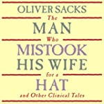 The Man Who Mistook His Wife for a Ha...