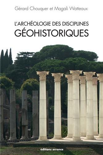 L'archéologie des disciplines géohistoriques