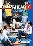 Go Ahead - Ausgabe für die sechsstufige Realschule in Bayern: 7. Jahrgangsstufe - Workbook mit CD