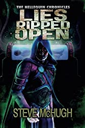 Lies Ripped Open (The Hellequin Chronicles) by Steve McHugh (2015-08-25)
