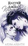 Ranver von Askhan - Band 2 - Kriegsgelüste: 18+ Yaoi Manga Novel (Ranver von Askhan Trilogie, Band 2) - Akira Arenth
