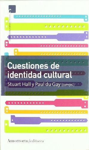 Cuestiones de identidad cultural (Comunicación, cultura y medios) por Stuart Hall