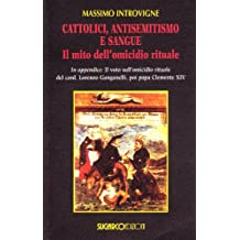 INTROVIGNE MASSIMO - CATTOLICI