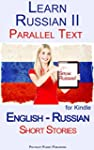Learn Russian II - Parallel Text - Sh...