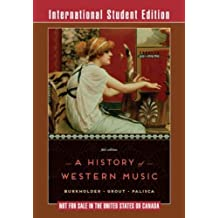 A History of Western Music 9e ISE – International Student Edition