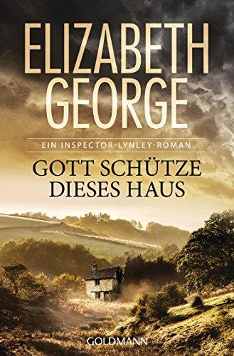 gott-schtze-dieses-haus-ein-inspector-lynley-roman-2-german-edition