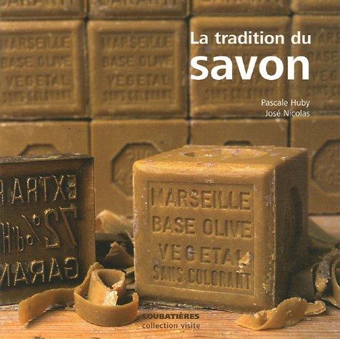 La tradition du savon par Pascale Huby