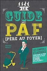Le guide du PAF par Martial Maury