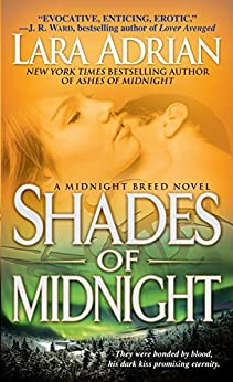 Shades of Midnight: A Midnight Breed Novel (The Midnight Breed Series Book 7) (English Edition) von [Adrian, Lara]