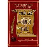 Poudlard Le Guide Pas complet et Pas fiable du tout