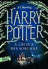 Harry Potter, tome 1 : Harry Potter à l'Ecole des Sorciers par Rowling
