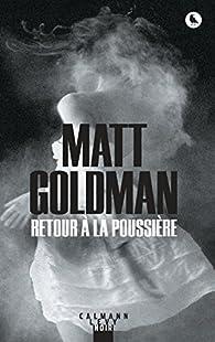 Retour à la poussière par Matt Goldman