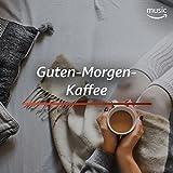 Guten-Morgen-Kaffee