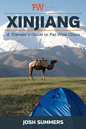 Xinjiang | A Traveler's Guide to Far West China (English Edition)