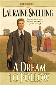 A Dream to Follow (Return to Red River Book #1) by [Snelling, Lauraine]