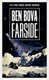 Farside by Ben Bova (31-Dec-2013) Mass Market Paperback