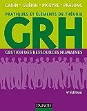 GRH - 4e éd. : Gestion des ressources humaines (Livres en Or)