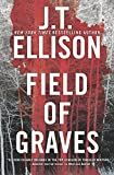 Field of Graves (A Taylor Jackson Novel) by J. T. Ellison front cover