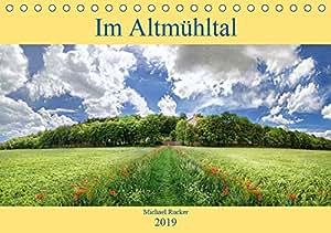 Im Altmühltal (Tischkalender 2019 DIN A5 quer): Ansichten von und an der Altmühl (Monatskalender, 14 Seiten ) (CALVENDO Orte)