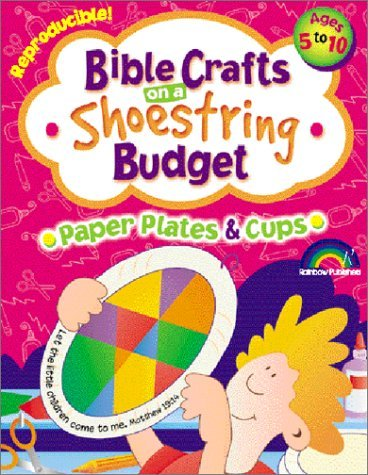 More Bible Crafts on a Shoestring Budget -- Paper Plates & Cups by Pamela J. Kuhn (2002-07-01)