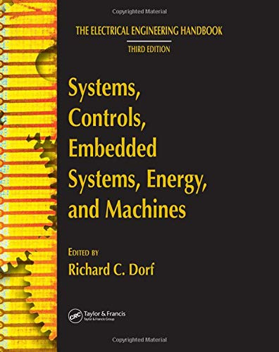 Systems, Controls, Embedded Systems, Energy, and Machines (The Electrical Engineering Handbook; Third Edition) Embedded Control