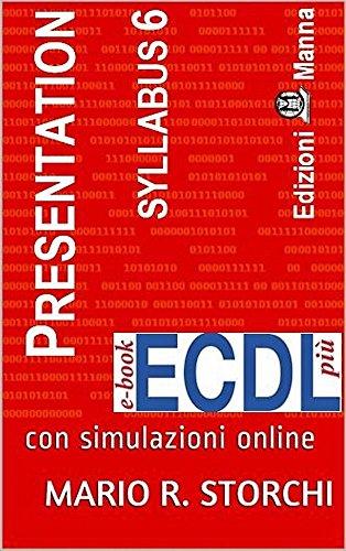 ECDL più Presentation (strumenti di presentazione) Syllabus 6: con ...