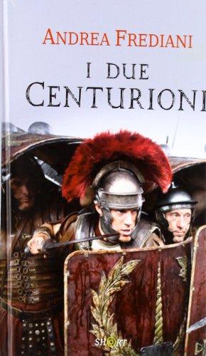 I Due Centurioni