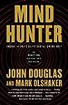 Mindhunter: Inside the FBI's Elite Se...