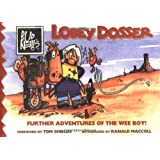 Lobey Dosser: Further Adventures of the Wee Boy!