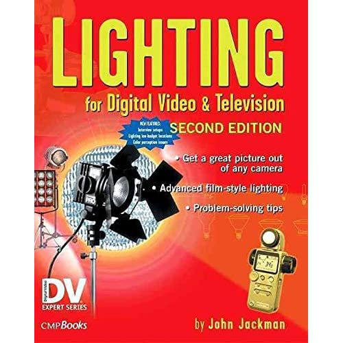 [(Lighting for Digital Video and Television)] [By (author) John Jackman] published on (October, 2004)