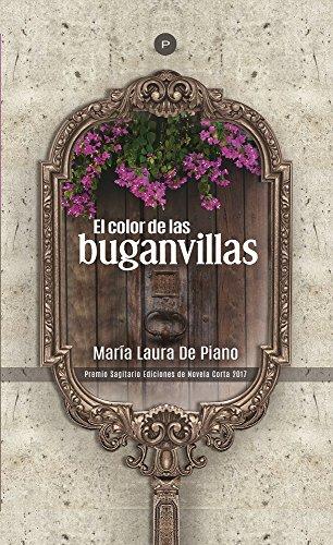 El color de las buganvillas por María De Piano