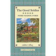 The Good Soldier:A Tale of Passion (Collector's Library) by Ford Madox Ford (2014-09-01)