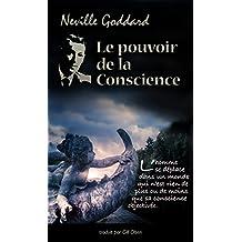 Le pouvoir de la Conscience (Développement personnel)