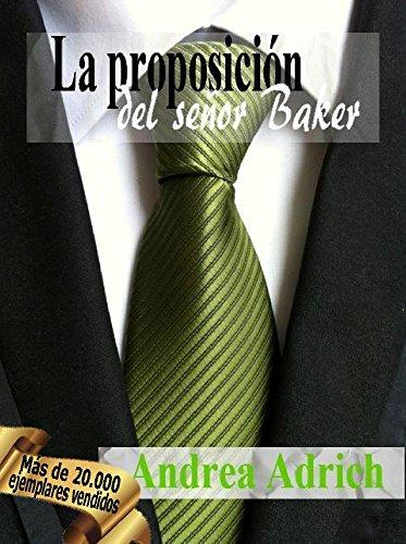 n1la-proposicion-del-senor-baker-trilogia-el-senor-baker-spanish-edition