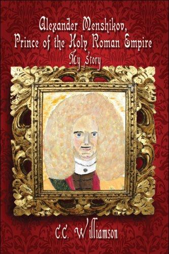 Alexander Menshikov, Prince of the Holy Roman Empire Cover Image
