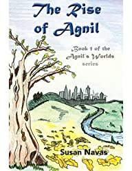 The Rise of Agnil: 1 (Agnil's Worlds) (Paperback) - Common
