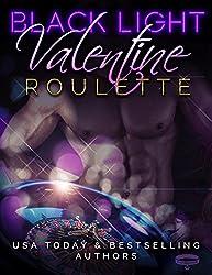 Black Light: Valentine Roulette (Black Light Series Book 3)