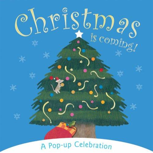 Christmas is Coming!: 0 por Amanda Wood