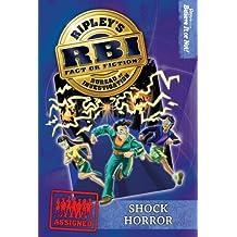 Ripley's RBI 07: Shock Horror (Ripley's RBI)