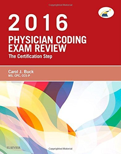 physician-coding-exam-review-2016-the-certification-step-1e-by-carol-j-buck-ms-cpc-ccs-p-2015-12-21