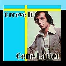Groove It by Gene Latter