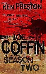 Joe Coffin, Season Two (A Vampire Suspense and British Gangster Series Book 3)