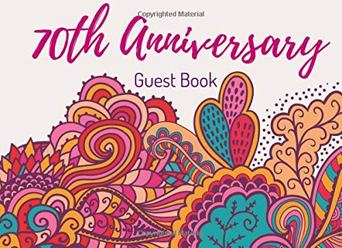 70th Anniversary Guest Book: Visitor Registry - Memory Book Signature Keepsake - Seventieth Wedding Celebration Party (Favor Ideen Inexpensive Wedding)
