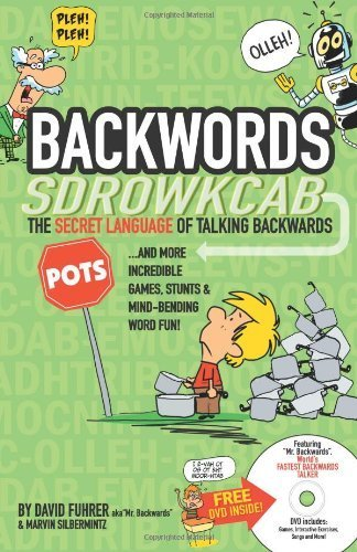 Backwords: The Secret Language Of Talking Backwards And More Incredible Games, Stunts And Mind-Bending Word Fun! by David Fuhrer (2007-11-01) thumbnail